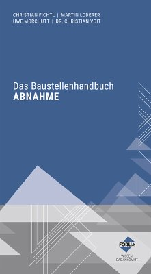 Das Baustellenhandbuch Abnahme (eBook, ePUB)