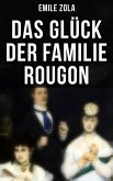 Das Glück der Familie Rougon (eBook, ePUB)