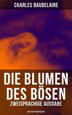 Die Blumen des Bösen (Zweisprachige Ausgabe: De...