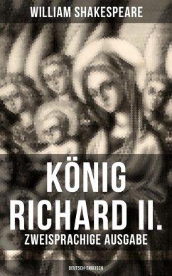 König Richard II. (Zweisprachige Ausgabe: Deutsch-Englisch) (eBook, ePUB)