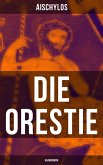 Die Orestie: Agamemnon (eBook, ePUB)