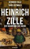 Heinrich Zille: Der Mann und das Werk (Mit Abbildungen) (eBook, ePUB)