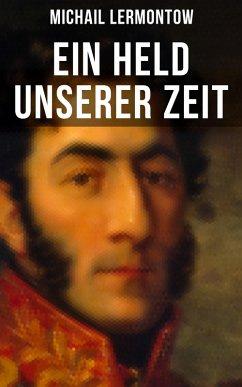 9788027215850 - Lermontow, Michail: Ein Held unserer Zeit (eBook, ePUB) - Kniha