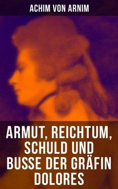 9788027215577 - von Arnim, Achim: Armut, Reichtum, Schuld und Buße der Gräfin Dolores (eBook, ePUB) - Kniha