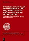 Lotharingien und das Papsttum im Früh- und Hochmittelalter (eBook, PDF)