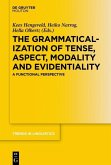 The Grammaticalization of Tense, Aspect, Modality and Evidentiality (eBook, PDF)
