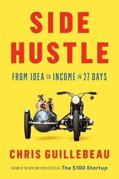 Side Hustle (eBook, ePUB) - Guillebeau, Chris