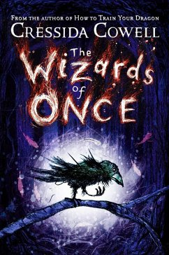 The Wizards of Once (eBook, ePUB) - Cowell, Cressida