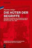 Die Hüter der Begriffe (eBook, PDF)