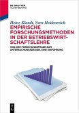 Empirische Forschungsmethoden in der Betriebswirtschaftslehre (eBook, PDF)