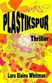 Plastikspur (eBook, ePUB)