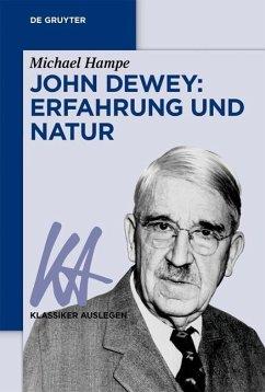 John Dewey: Erfahrung und Natur (eBook, PDF)