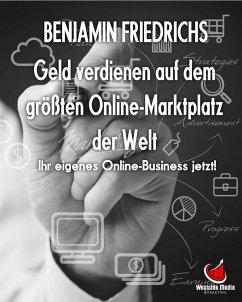 Geld verdienen auf dem größten Online-Marktplat...