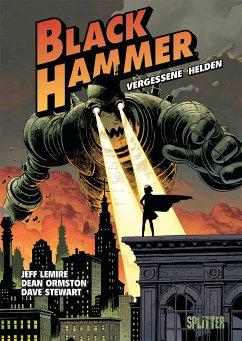 Black Hammer. Band 1 - Lemire, Jeff