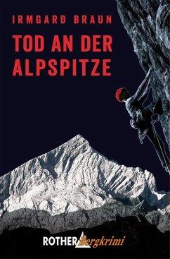 Tod an der Alpspitze - Braun, Irmgard