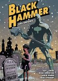 Black Hammer. Band 2