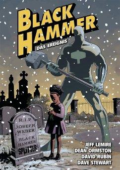 Black Hammer. Band 2 - Lemire, Jeff