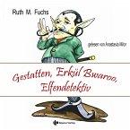 Gestatten, Erkül Bwaroo, Elfendetektiv (MP3-Download)