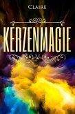 Kerzenmagie (eBook, ePUB)