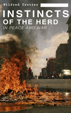 9788026879916 - Trotter, Wilfred: INSTINCTS OF THE HERD IN PEACE AND WAR (eBook, ePUB) - Kniha