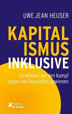 Kapitalismus inklusive (eBook, PDF) - Heuser, Uwe Jean