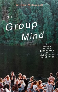 9788026879954 - McDougall, William: The Group Mind: A Sketch of the Principles of Collective Psychology (eBook, ePUB) - Kniha