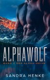 Alphawolf (Alpha Band 1) (eBook, ePUB)