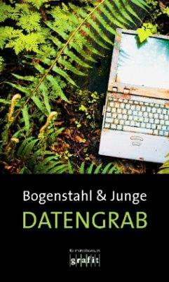 Datengrab (Mängelexemplar) - Bogenstahl, Christiane; Junge, Reinhard
