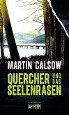 Quercher und das Seelenrasen / Quercher Bd.4 (Mängelexemplar)