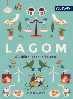 Lagom (eBook, ePUB) - Dunne, Linnea