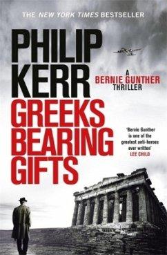 Greeks Bearing Gifts - Kerr, Philip
