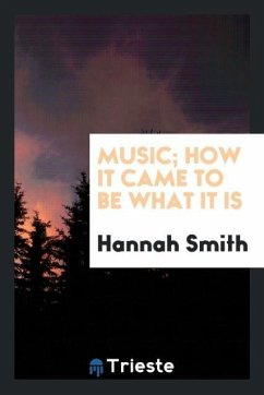 Music; How It Came to Be What It Is