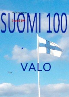 9789515682376 - Mantere, Ulla-Maija: Suomi 100 - Kirja