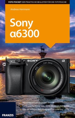 Foto Pocket Sony Alpha 6300 (eBook, PDF)