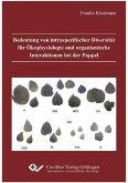 Bedeutung von intraspezifischer Diversität für Ökophysiologie und organismische Interaktionen bei der Pappel (eBook, PDF)