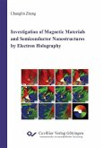 Investigation of Magnetic Materials and Semiconductor Nanostructures by Electron Holography (eBook, PDF)