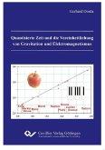 Quantisierte Zeit und die Vereinheitlichung von Gravitation und Elektromagnetismus (eBook, PDF)