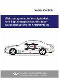 Elektromagnetische Verträglichkeit und Signalintegrität hochbitratiger Datenbussysteme im Kraftfahrzeug (eBook, PDF)