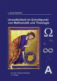 Unendlichkeit im Schnittpunkt von Mathematik und Theologie (eBook, PDF)