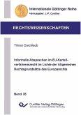 Informelle Absprachen im EU-Kartellverfahrensrecht im Lichte der Allgemeinen Rechtsgrundsätze des Europarechts (eBook, PDF)