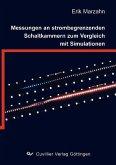 Messungen an strombegrenzenden Schaltkammern zum Vergleich mit Simulationen (eBook, PDF)