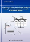 Investigation of superconducting order parameters in heavy-fermion and low-dimensional metallic systems under pressure (eBook, PDF)