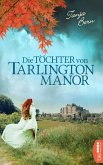 Die Töchter von Tarlington Manor (eBook, ePUB)
