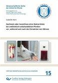 Nachweis oder Ausschluss einer Bakteriämie bei antibiotisch unbehandelten Pferden vor, während und nach der Extraktion von Zähnen (eBook, PDF)
