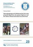 Übertragungswege und Infektionsverlauf des nicht-primaten Hepacivirus, des equinen Pegivirus 1 und des Theiler's Disease Associated Virus beim Pferd (eBook, PDF)