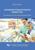 Gesundheitsorientiertes Marketing (eBook, PDF)