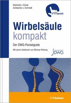 Wirbelsäule kompakt (eBook, PDF) - Reinhold, Maximilian; Eicker, Sven Oliver; Schmidt, Oliver Ioannis; Schleicher, Philipp