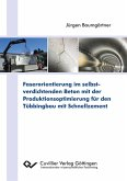 Faserorientierung im selbstverdichtenden Beton mit der Produktionsoptimierung für den Tübbingbau mit Schnellzement (eBook, PDF)