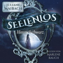Seelenlos - Himmelschwarz, 2 MP3-CD - Maibach, Juliane