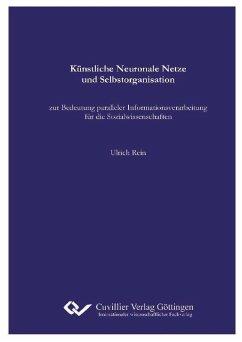 Künstliche Neuronale Netze und Selbstorganisation (eBook, PDF)